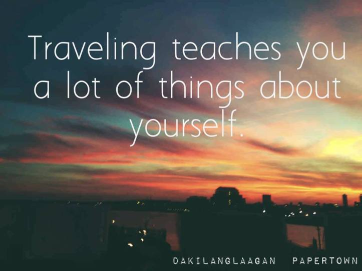 Travel quote | dakilanglaagan | Papertowns
