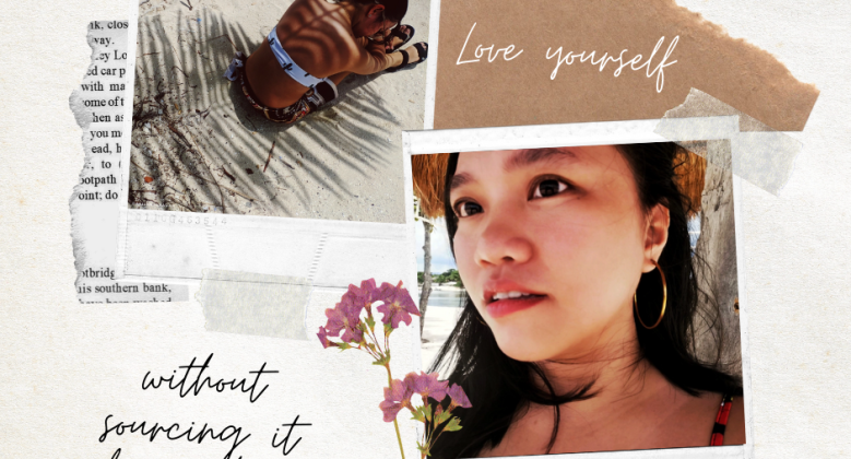 Learn to love yourself, without sourcing it from others ets